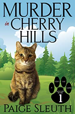 Murder in Cherry Hills (Cozy Cat Caper Mystery Book 1)