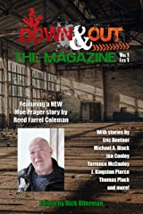 Down & Out: The Magazine Volume 1 Issue 1 Kindle Edition