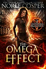 The Omega Effect (Van Helsing Organization Book 3) Kindle Edition