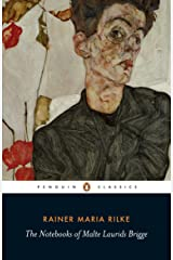 The Notebooks of Malte Laurids Brigge (Penguin Twentieth Century Classics) Kindle Edition