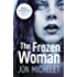 The Frozen Woman: A Nordic crime thriller (English Edition)