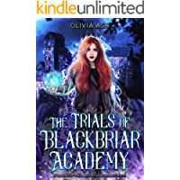 The Trials of Blackbriar Academy: an academy reverse harem fantasy romance adventure series (English Edition)