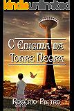 O Enigma da Torre Negra