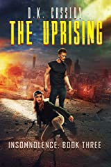 The Uprising (Insomnolence Book 3) Kindle Edition