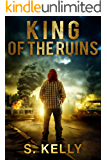King of the Ruins (Endgame Universe Book 2)
