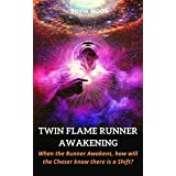 Twin Flame Runner Awakening: Does Your Twin Flame Miss You? (Twin Flame Runner Awakening Stages Book 1)
