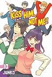 Kiss Him, Not Me 10