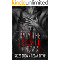 Only The Devil Knows: Serial Killers (Criminal Delights Book 3) book cover