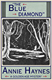 The Blue Diamond: A Golden Age Mystery