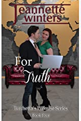 For Truth (Turchetta's Promise Book 4) Kindle Edition