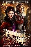 Revolutionary Magic (The Dashkova Memoirs Book 1)