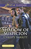 Shadow of Suspicion (Love Inspired Suspense)