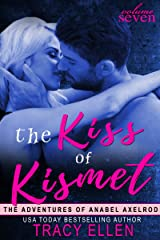 The Kiss of Kismet (The Adventures of Anabel Axelrod Book 7) Kindle Edition