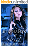 Remnants of Magic: Remastered: Novel Version - The Sidhe Urban Fantasy Adventure