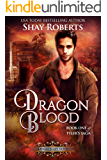 Dragon Blood: A Heartblaze Novel (Tyler's Saga Book 1)