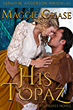 His Topaz (The Jeweled Ladies Book 1) (English Edition)