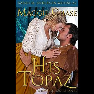 His Topaz (The Jeweled Ladies Book 1)