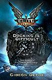 Elite Dangerous: Docking is Difficult (Elite: Dangerous)