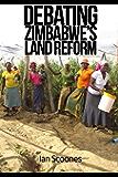 Debating Zimbabwe's Land Reform