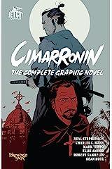 Cimarronin: The Complete Graphic Novel (The Foreworld Saga: Cimarronin) Kindle Edition
