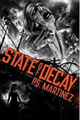 State of Decay Kindle Edition