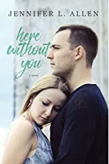 Here Without You Kindle Edition