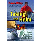Taking the Helm: One of America's Top Sailors Tells Her Story