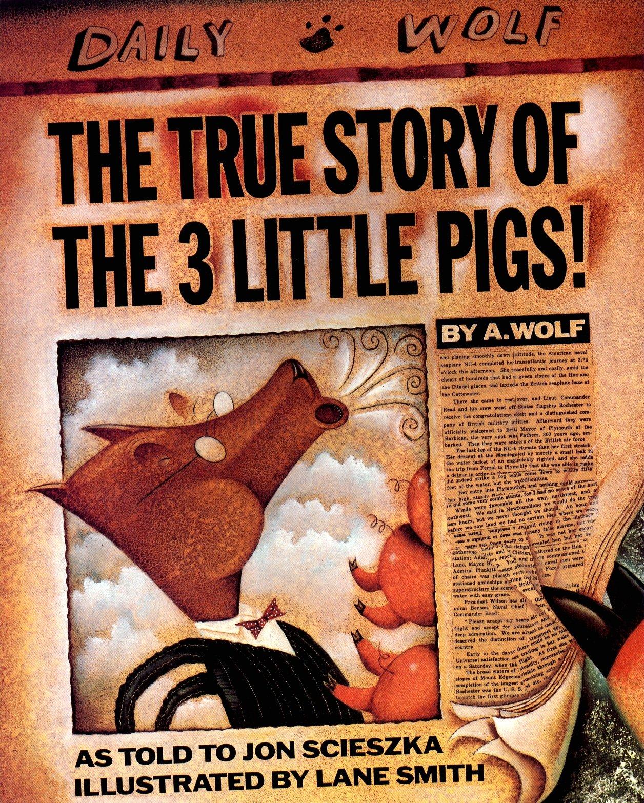 The True Story of the Three Little Pigs: Scieszka, Jon, Smith, Lane:  8580001065663: Amazon.com: Books