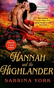 Hannah and the Highlander (Untamed Highlanders)