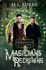 Spellsmith & Carver: Magicians' Reckoning Kindle Edition