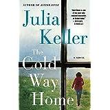The Cold Way Home: A Novel (Bell Elkins Novels Book 8)
