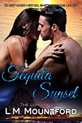 Tequila Sunset: A Forbidden Age-Gap Holiday Dark Romance Kindle Edition