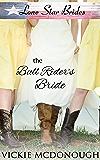 The Bull Rider's Bride: inspirational western romance (Lone Star Brides Book 2)