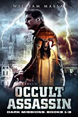 Occult Assassin: Dark Missions (Books 1-3) Kindle Edition