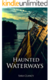 Haunted Waterways: Scary Supernatural Horror with Demons (Dark Legacy Series Book 2)