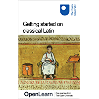 Getting started on classical Latin (English Edition)