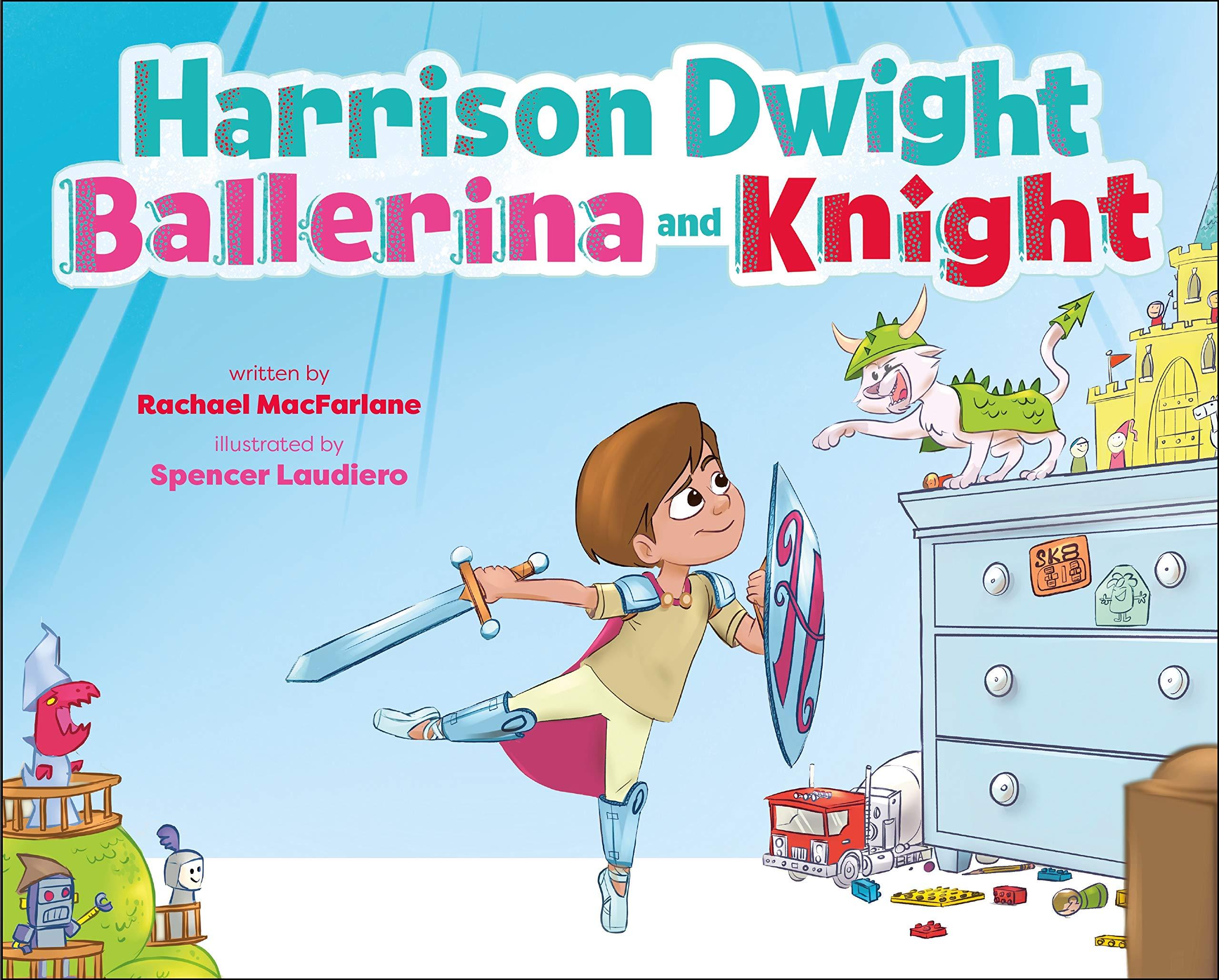 Harrison Dwight, Ballerina and Knight: MacFarlane, Rachael ...