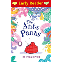 Early Reader: The Ant's Pants