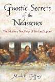 Gnostic Secrets of the Naassenes: The Initiatory