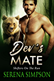Dev's Mate (Shifters on the run Book 2)