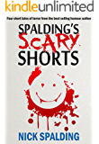 Spalding's Scary Shorts: A Humorous Horror Collection