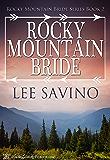 Rocky Mountain Bride (Rocky Mountain Bride Series Book 2)