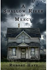 A Shallow River of Mercy Kindle Edition