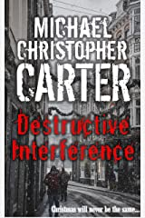 Destructive Interference: The Devastation of Matthew Morrisey (Paranormal Tales from Wales) Kindle Edition