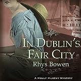 In Dublin's Fair City: Molly Murphy Series, Book 6