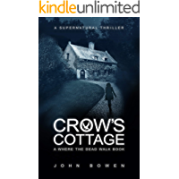 Crow's Cottage: A Supernatural Thriller (Where the Dead Walk Book 2) book cover
