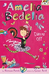 Amelia Bedelia Chapter Book #8: Amelia Bedelia Dances Off Kindle Edition
