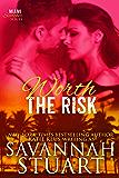 Worth the Risk (Miami Scorcher Series Book 2)