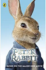 Peter Rabbit: Based on the Major New Movie Kindle Edition