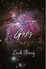 The Lineage of the Gods Kindle Edition
